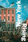 New York Rising: New York and the Founding of the United States