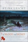 Of Blood and Honey by Stina Leicht