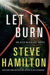 Let it Burn by Steve Hamilton