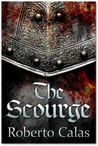 The Scourge by Roberto Calas