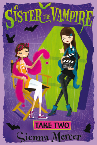 Take Two  (My Sister the Vampire, #5)