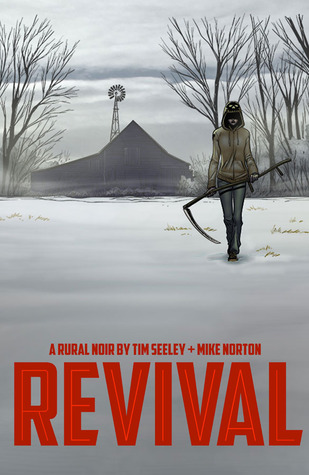 Revival, Volume One: You're Among Friends (Revival, #1)