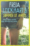 Freia Lockhart's Summer of Awful