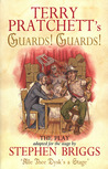 Terry Pratchett's Guards! Guards! - The Play by Terry Pratchett