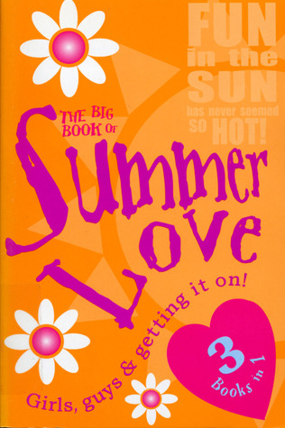 The Big Book of Summer Love: 3 Books in 1