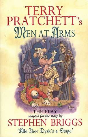 Terry Pratchett's Men at Arms (The Play)
