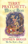 Terry Pratchett's Men at Arms by Stephen Briggs