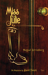 Miss Julie by August Strindberg
