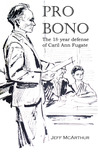 Pro Bono The 18year defense of Caril Ann Fugate