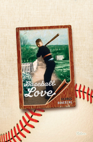 Baseball Love by George Bowering