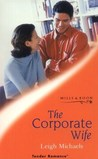 The Corporate Wife (Tender Romance S.)
