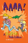 AAAA!: A FoxTrot Assortment for Non-Adults