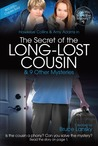 The Secret of the Long-Lost Cousin (Can You Solve the Mystery #1)