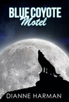 Blue Coyote Motel