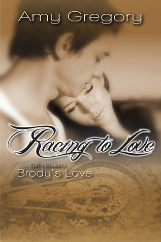 Racing to Love - Brody's Love