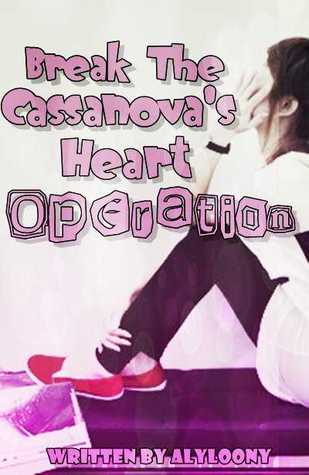 """Break the Casanova's Heart"" Operation"