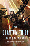 The Quantum Thief (The Jean le Flambeur Series, #1)