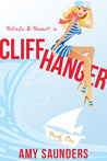 Cliffhanger (The Belinda &amp; Bennett Mysteries, Book 1)