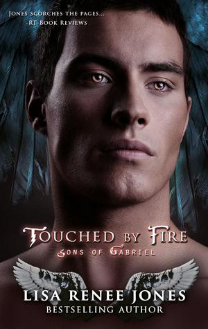 Touched by Fire (Sons of Gabriel #1/Knights of White #5)