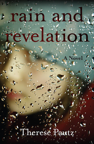 Rain and revelation