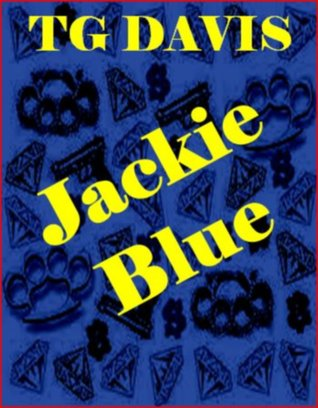 Jackie Blue by T.G. Davis