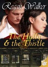The Holly & The Thistle