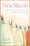 New Sheets: Thirty Days to Refine You into the Woman You Can Be