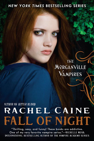 Fall of Night Morganville Vampires 14 Rachel Caine