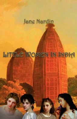 Book cover: Little Women in India by Jane Nardin