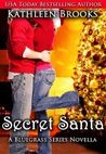 Secret Santa (Bluegrass Series, #3.5)