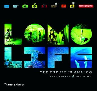 Lomo Life: The Future Is Analog