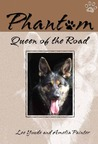 Phantom: Queen of the Road