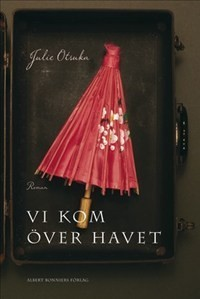 Download for free Vi kom över havet iBook by Julie Otsuka, Ulla Roseen