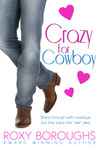 Crazy for Cowboy by Roxy Boroughs