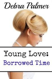 Young Love Borrowed Time
