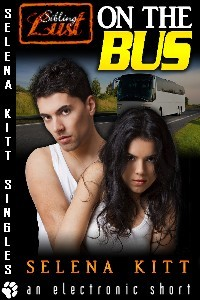 On the Bus by Selena Kitt