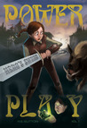 Power Play (Hero's Sword 1)