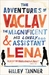 The Adventures of Vaclav the Magnificent and his lovely assistant Lena (Paperback)
