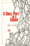 A Small Party in a Garden by Linda Ty-Casper