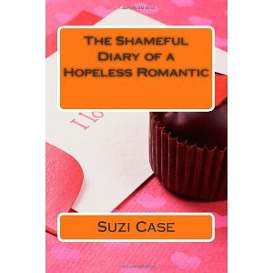 The Shameful Diary of a Hopeless Romantic (The Shameful Diary of a Hopeless Romantic)