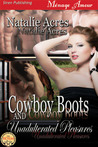 Cowboy Boots and Unadulterated Pleasures (Cowboy Boots #4)