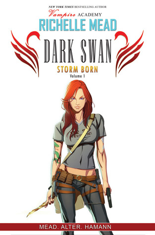 Storm Born, Volume 1 (Dark Swan, #1)
