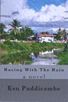 Racing With The Rain by Ken Puddicombe
