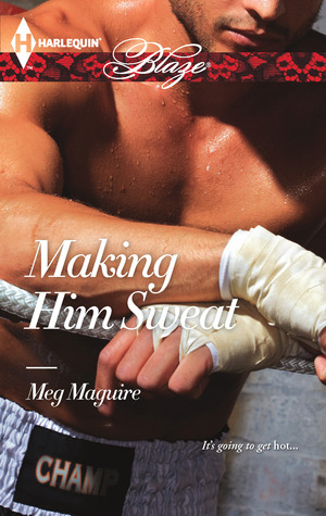 Review: Making Him Sweat by Meg Maguire