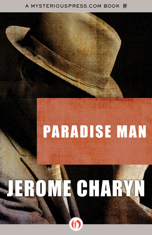 Book cover: Paradise Man by Jerome Charyn