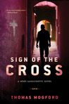 Sign of the Cross: A Spike Sanguinetti Novel