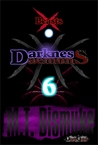 Darkness & Daemons by M.T. Dismuke