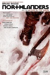Northlanders, Vol. 3: Blood in the Snow