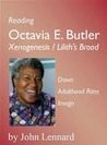 "Reading Octavia Butler: ""Xenogenesis"" / ""Lilith's Brood"""
