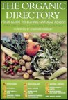 The Organic Directory: Your Guide To Buying Natural Foods: 1999-2000